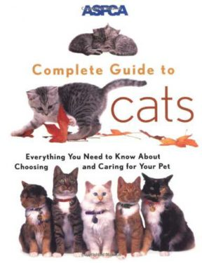 ASPCA complete guide to cates